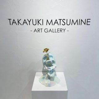 【TAKAYUKI MATSUMINE ART GALLERY】Chapter-2.スタート
